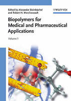 Biopolymers for Medical and Pharmaceutical Appli, , New