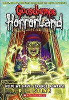 Help! We Have Strange Powers! (Goosebumps Horrorland #10) (Goosebumps: Horrorlan