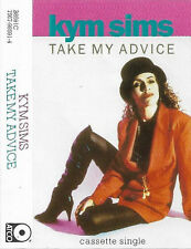 Kym Sims ‎Take My Advice CASSETTE SINGLE Electronic Deep House, Garage House