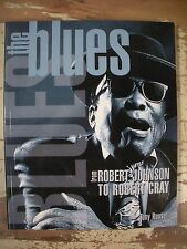 THE BLUES FROM ROBERT JOHNSON TO ROBERT CRAY Russell Chicago Memphis Mississippi