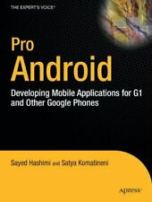Pro Android: Developing Mobile Applications fo... by Hashimi, Sayed Y. Paperback