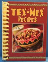 Tex-Mex Recipes (Hardcover w/ Plastic Comb Binding, 2005)