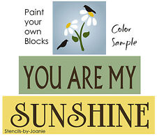STENCIL You Are My Sunshine Daisy Flower Crow Primitive Country Family Art Block