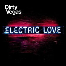 DIRTY VEGAS - ELECTRIC LOVE (New & Sealed) CD Dance House