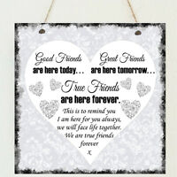 Good Friends , Best Friends , True Friends  Love Plaque Shabby Present Chic Gift