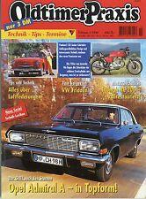 Oldtimer Praxis 1998 2/98 Opel Admiral Laverda 750 SF Panhard Dyna Junior VW 147