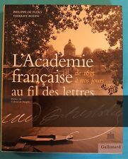 L'ACADEMIE FRANCAISE AU FIL DES LETTRES DE 1635 A NOS JOURS - LITTERATURE