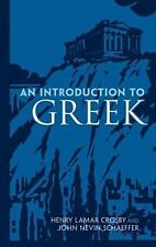 Dover Language Guides: An Introduction to Greek by John Nevin Schaeffer and...
