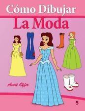C�mo Dibujar Comics: la Moda : Libros de Dibujo by amit offir (2013, Paperback)