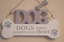 Wall Plaque Sign Dog's Leave Pawprints On Your Heart Dog Lovers Sign 14cm F1716