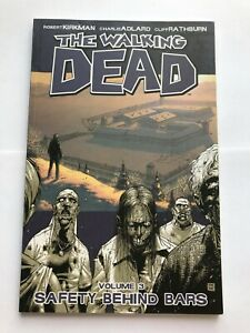 Walking Dead Vol 3 Safety Behind Bars - Image Graphic Novel Trade Paperback Tpb