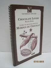 Chocolate Lovers Recipe Book: Victorian Epicure