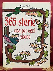 Noemi Vicini 365 STORIE UNA PER OGNI GIORNO Fabbri Editori, 1989
