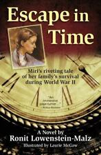 Escape in Time: A novel based on the true story of how a Jewish family in Hungar