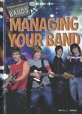 Managing Your Band (Garage Bands)