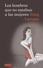 STIEG LARSSON - Los hombres que no amaban a las mujeres