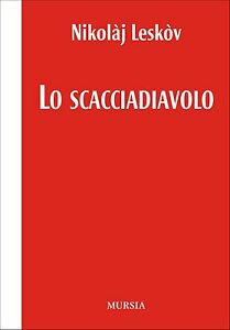 Lo scacciadiavolo - Nikolaj Leskov - Libro Nuovo in Offerta!