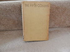 Fifth Column by Ernest Hemingway First Edition UK 1939