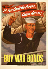 Original Vintage WWII Poster If You Can't Go Across... Buy War Bonds Sailor 1943