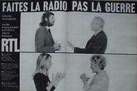 PUBLICITÉ DE PRESSE 1970 RTL FAITES LA RADIO PAS LA GUERRE HEBEY CESBRON GALLOIS