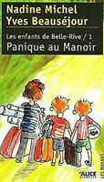 Les Enfants De Belle-Rive T. 1 ; Panique Au Manoir Libro en Rústica Beausejour