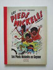 RE 2014 (état neuf) - Les Pieds Nickelés 69 (les PN en Guyane) - Hachette