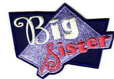 """""""BIG SISTER"""" PATCH - Iron On Embroidered Patch /Children, Relatives, Names"""