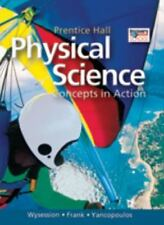HIGH SCHOOL PHYSICAL SCIENCE: CONCEPTS IN ACTION SE by PRENTICE HALL