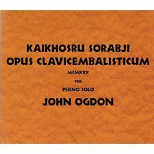 Opus Clavicembalisticum (Ogdon) Kaikhosru Shapurji Sorabji Audio CD