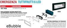BEGHELLI 4609 LAMPADA EMERGENZA FRUTTOLUCE 6 LED UNIVERSALE TUTTE SERIE