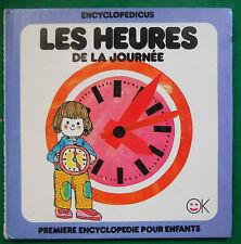 LES HEURES DE LA JOURNEE ENCYCLOPEDICUS PREMIERE ENCYCLOPEDIE POUR ENFANTS
