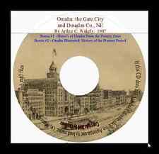 History of Douglas County, Nebraska and Omaha In Two Volumes