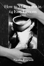 How to Make a Pot in 14 Easy Lessons.