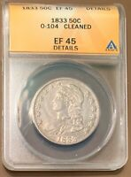 1833 CAPPED BUST HALF DOLLAR - ANACS EF45 DETAILS CLEANED O-104
