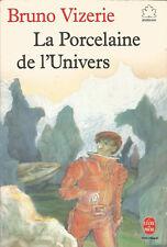 LA PORCELAINE DE L'UNIVERS - BRUNO VIZERIE - LISA