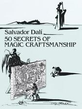 50 Secrets of Magic Craftsmanship by Dali, Salvador