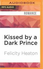 Eternal Mates: Kissed by a Dark Prince 1 by Felicity Heaton (2016, MP3 CD,...