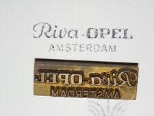 Alter Messing Stempel - Riva Opel Amsterdam - Druckplatte ?     #6319