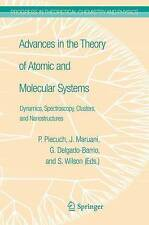 Advances in the Theory of Atomic and Molecular Systems: Dynamics, Spectroscopy,