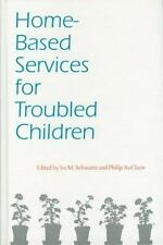 Home-Based Services for Troubled Children (Child-ExLibrary