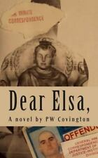 Dear Elsa, : Letters from a Texas Prison by P. W. Covington (2014, Paperback)