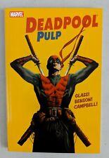 Deadpool Pulp Paperback 2011 Mike Benson Adam Glass Laurence Campbell