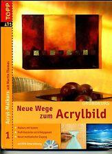 Neue Wege zum Acrylbild--Grundkurs--Mit DVD-zur Unterstützung-