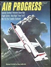 Air Progress Magazine April 1967 Jumbo Jets Skyhawk EX No ML 120216jhe