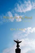 Milton on My Mind : Essays and Poems by Ida Fasel (2011, Paperback)