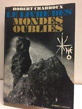 Le Livre Des Mondes Oublies Robert Charroux Paperback 1971Robert Laffont