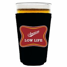 American Low Life Funny Neoprene Collapsible Pint Glass Coolie; Logo Parody