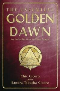 The Essential Golden Dawn : An Introduction to High Magic by Sandra Tabatha Cic…