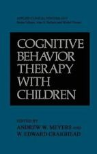 Cognitive Behavior Therapy with Children (Nato Science Series B:)-ExLibrary