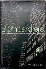 Po Bronson, Bombardiers, Ed. Secker & Warburg, 1995